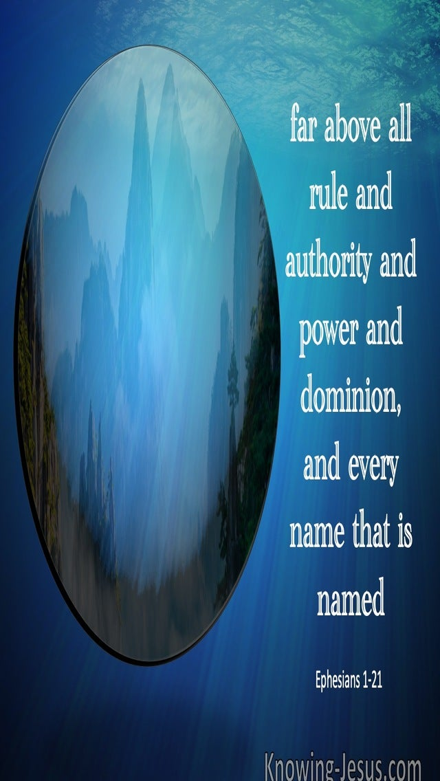 Ephesians 1:21 Far Above All Rule And Authority (blue)