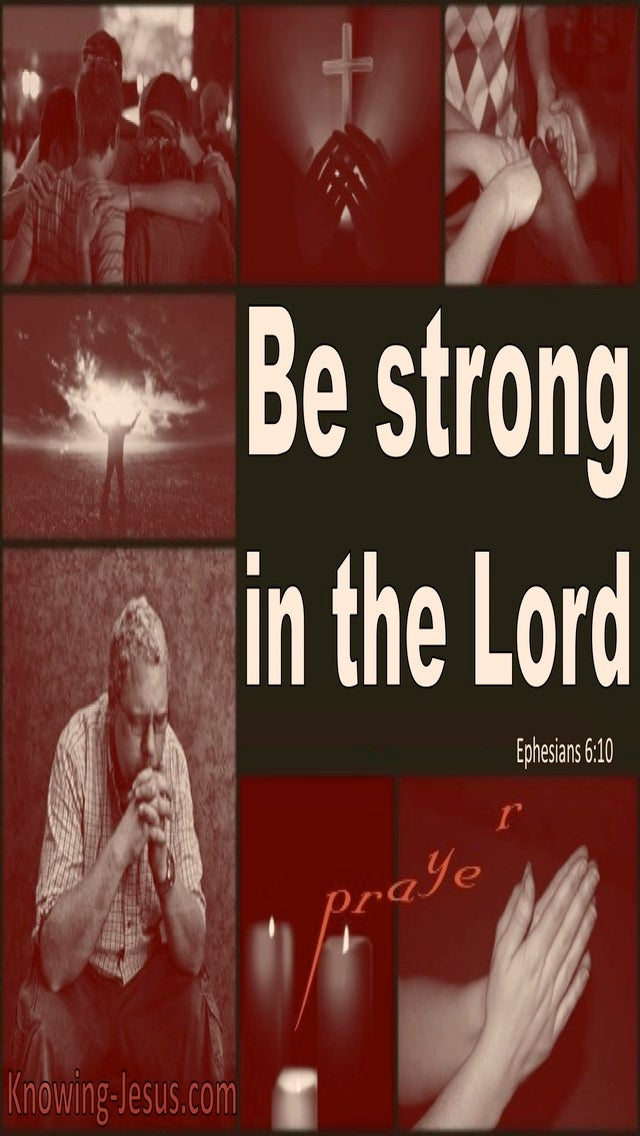 Ephesians 6:10 Be Strong In The Lord (beige)
