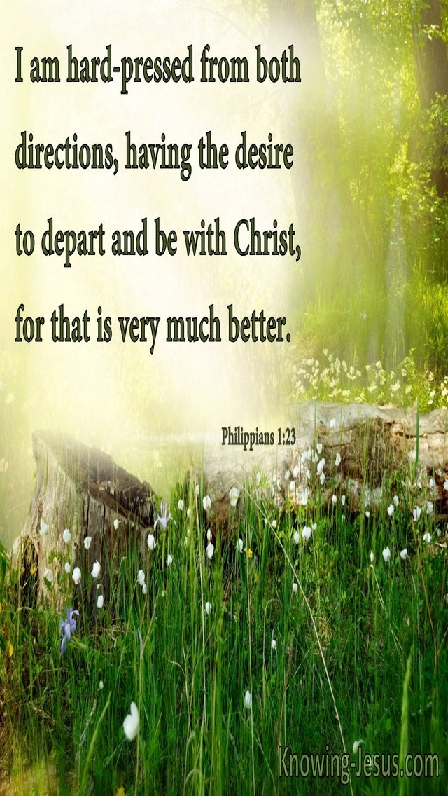 Philippians 1:23 The Desire To Depart And Be With Christ (brown)