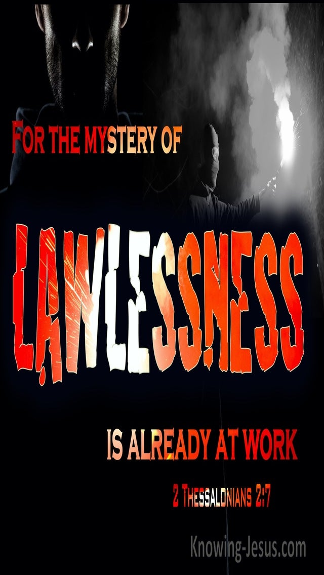 2 Thessalonians 2:7 The Mystery Of Lawlessness Is Already At Work (gray)