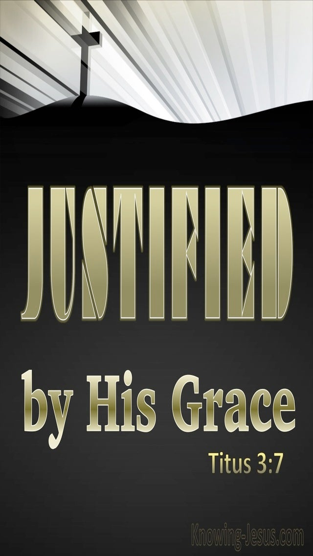 Titus 3:7 Justified By His Grace (black)
