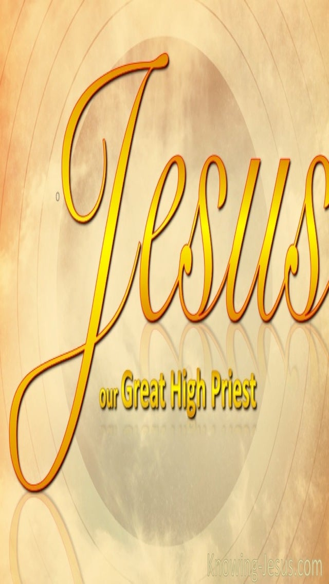 Our Great High Priest (devotional) (yellow) - Hebrews 4:14