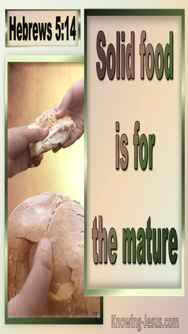 Hebrews 5:14 Food Is For The Mature To Discern Good And Evil (beige)