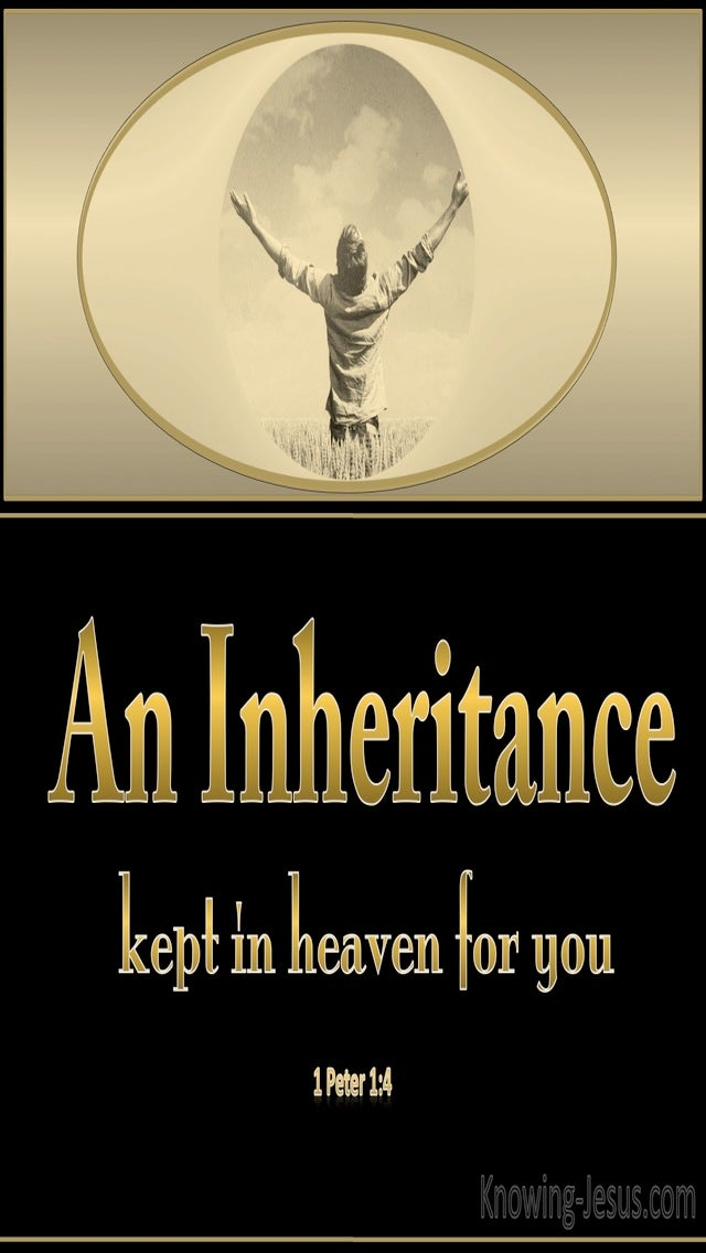 1 Peter 1:4 An Inheritance Kept in Heaven For You (black)