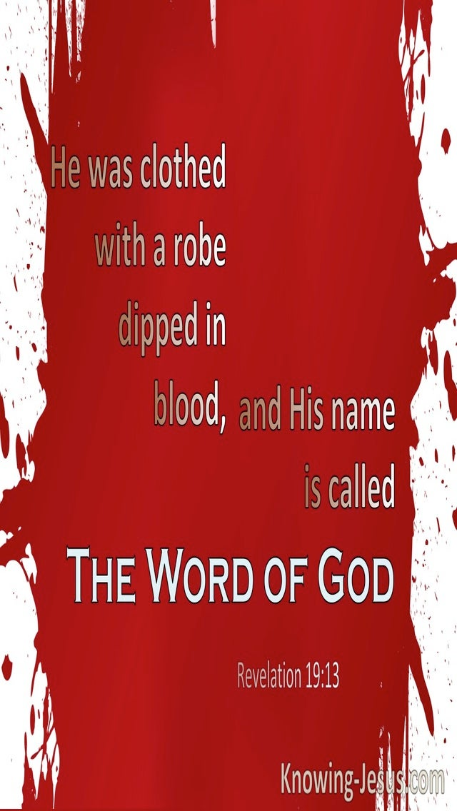 Revelation 19:13 His Name Is The Word Of God (red)