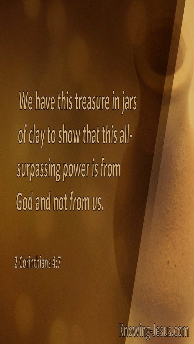 2 Corinthians 4:7 We Have This Treasure In Jars Of Clay (windows)07:29