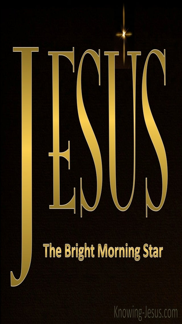 Revelation 22:6 Jesus The Bright Morning Star (devotional)05-10 (gold)
