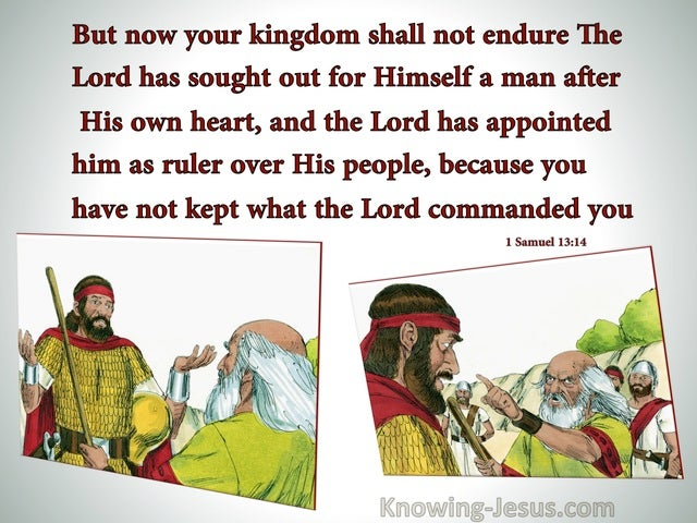 1 Samuel 13:14 Saul, Your Kingdom Shall Not Endure (gray)
