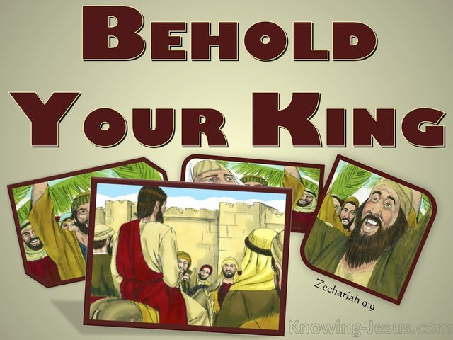 Zechariah 9:9 Behold Your King Is Coming (gold)