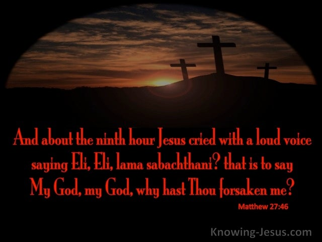 Matthew 27:46 My God Why Hast Thou Forsaken Me (red)