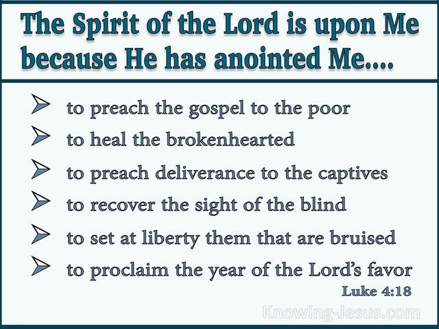 Luke 4:18 The Spirit Of The Lord Is Upon Me (aqua)
