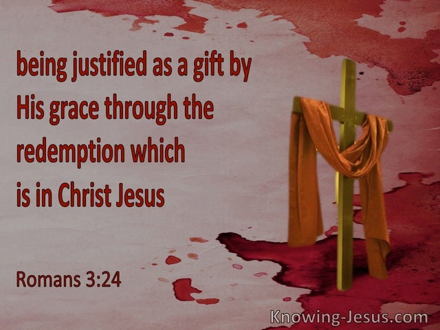 Romans 3:24 Justified As A Gift By His Grace Through The Redemption (orange)