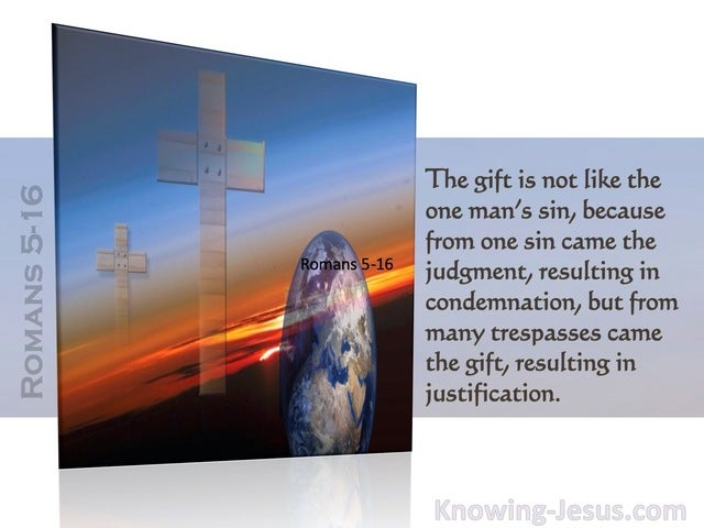 Romans 5:16  The Free Gift Resulting In Justification (blue)