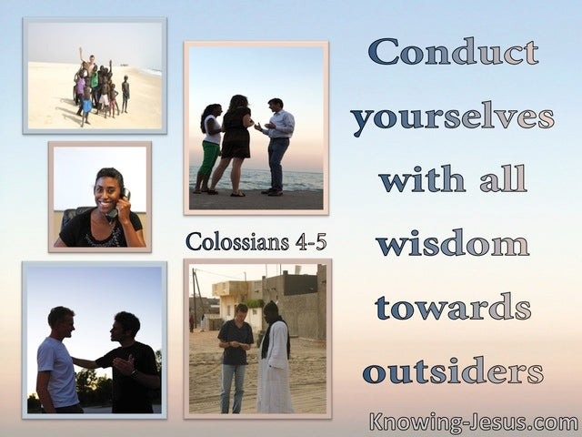 Colossians 4:5 Making Conduct Yourself With Wisdom (blue)