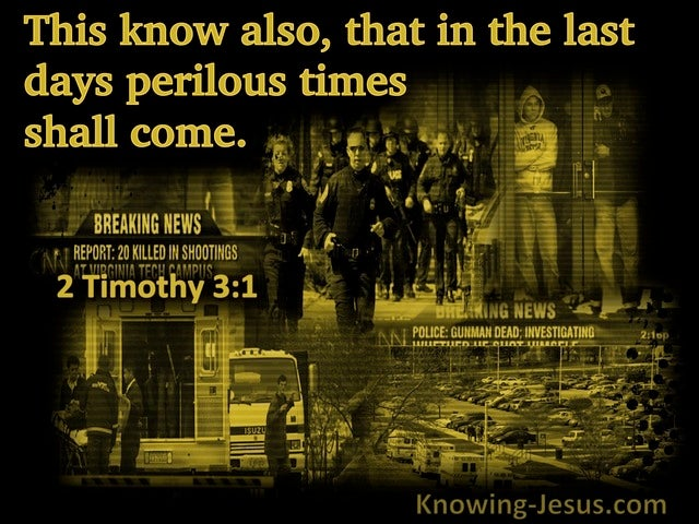 2 Timothy 3:1 Perilous Time Shall Come (black)