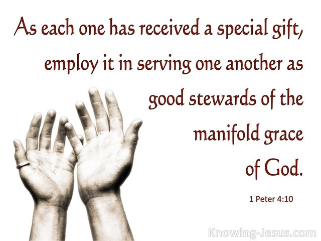 1 Peter 4:10 Each One Received A Spiritual Gift (white)