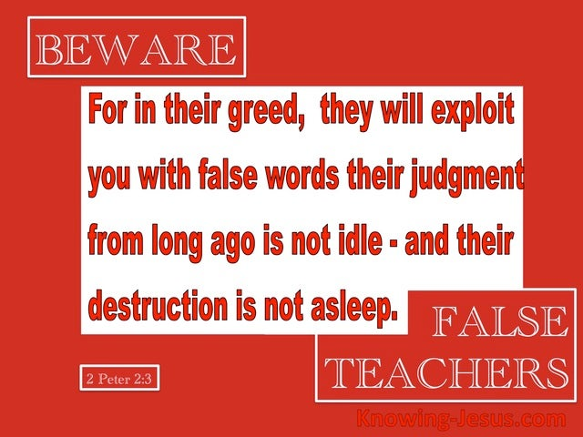 2 Peter 2:3 They WIll Exploit You With False Words (white)
