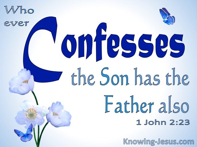 1 John 2:23 Whoever Confesses The Son Confesses The Father (blue)