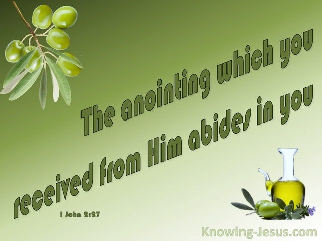 1 John 2:27 His Anointing Abides In You (green)