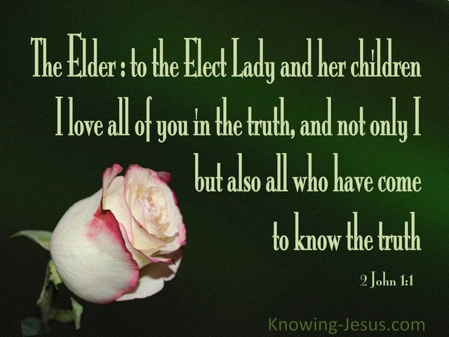 2 John 1:1 Love All Of You In Truth (green)