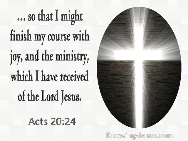 Acts 20:24 That I Might Finish My Course With Joy (utmost)03:05
