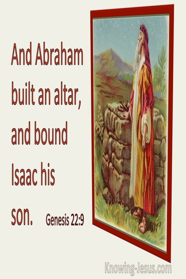 Genesis 22:9 Abraham Built An Alter And Bound Isaac His Son (utmost)01:08