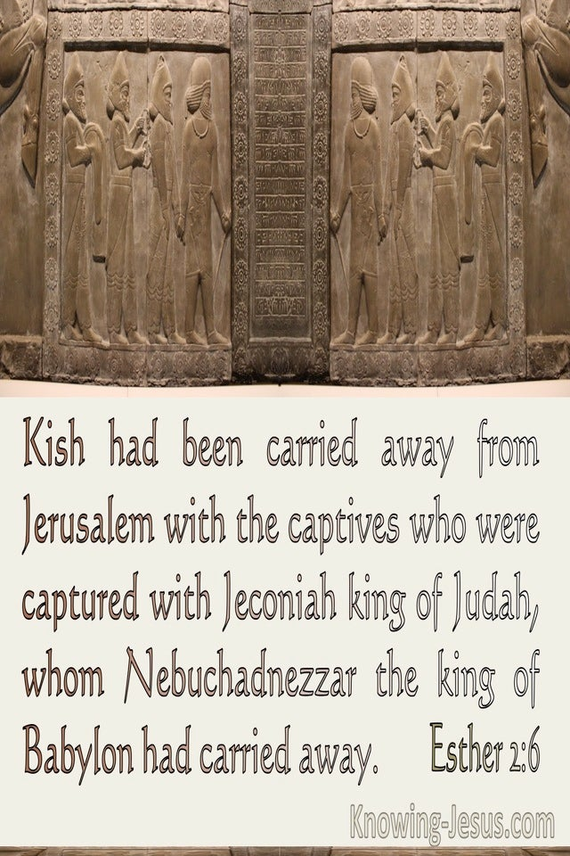 Esther 2:6 Kish Had Been Carried Away Into Exile 2:6 (beige)