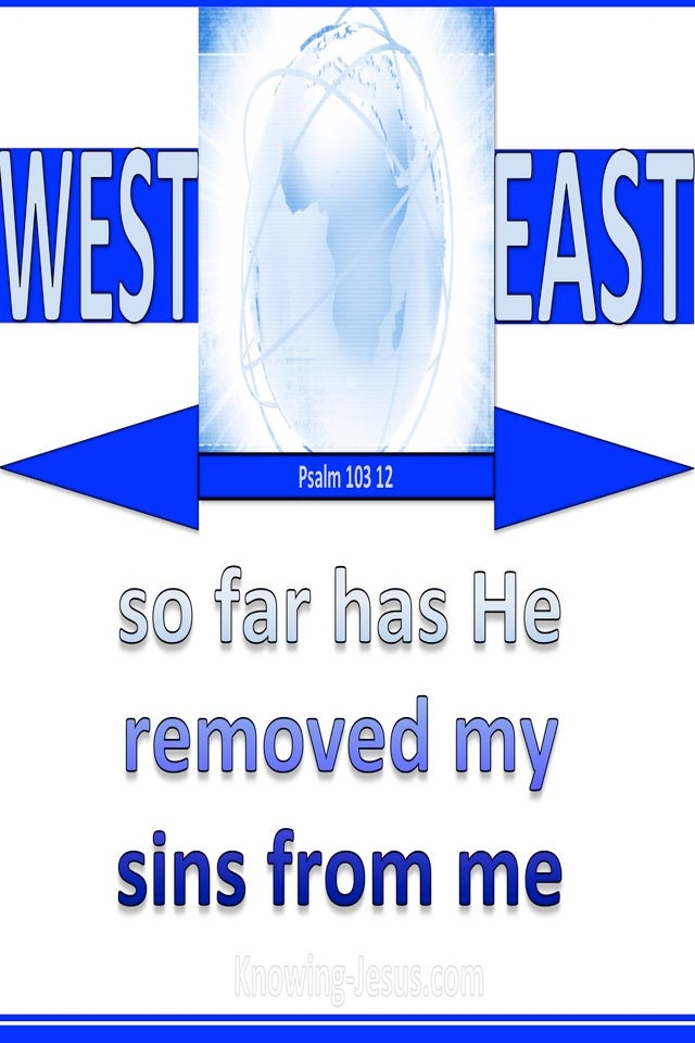 Psalm 103:12 As Far As The East Is From The West (blue)