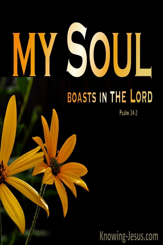 Psalm 34:2 My Soul Boasts In The Lord (black)