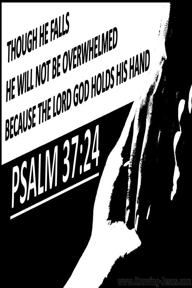 Psalm 37:24 God Holds His Hand (black)