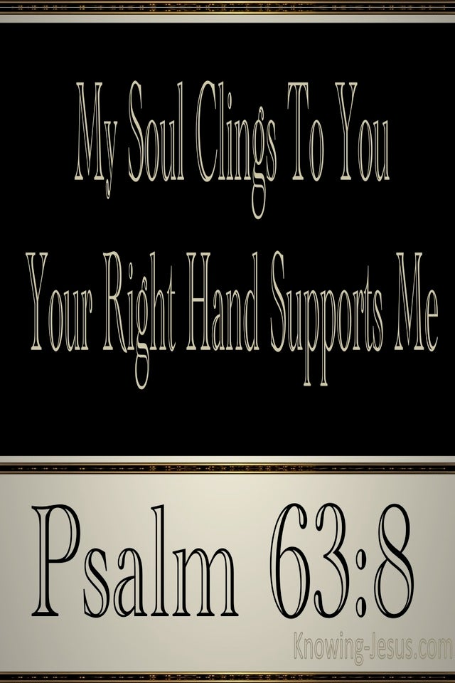 Psalm 63:8 Your Right Hand Supports Me (black)