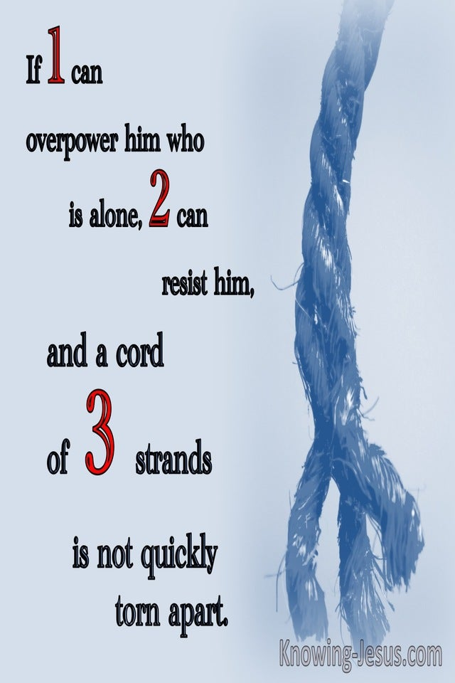 Ecclesiastes 4:12 A Cord Of Three Strands Is Not Quickly Torn Apart (blue)