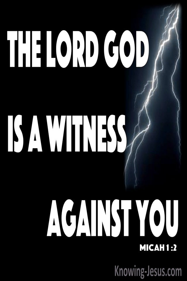 Micah 1:2 The Lord God Is A Witness Against You (white)
