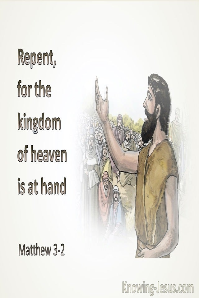 Matthew 3:2 Repent For The Kingdom Of Heaven Is At Hand (beige)