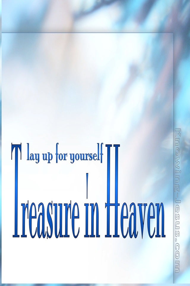 Matthew 6:20 Treasure in Heaven (blue)
