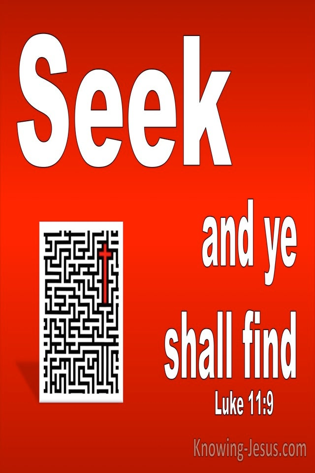 Luke 11:9 Seek And Ye Shall Find (white)