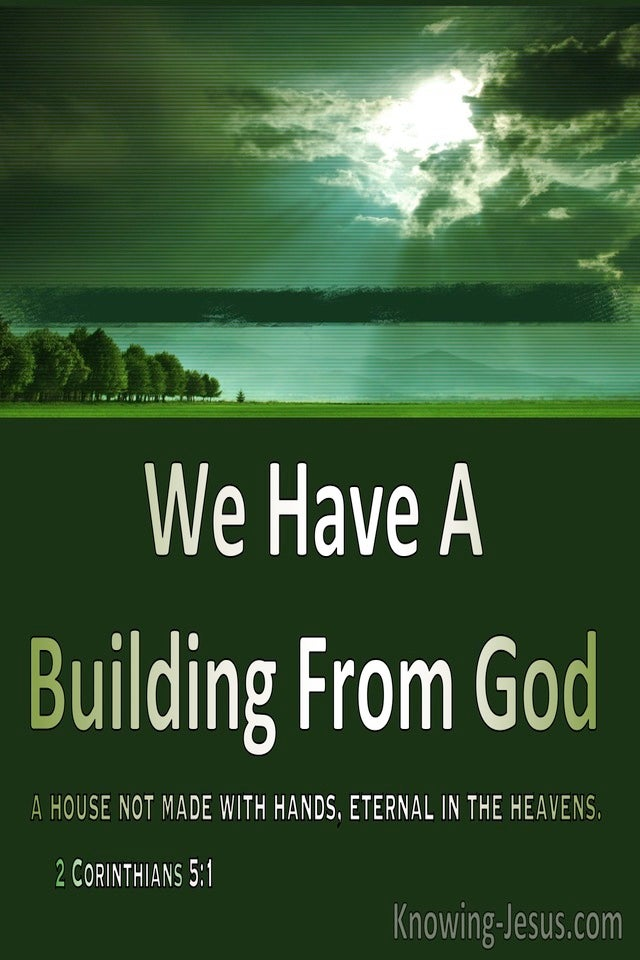2 Corinthians 5:1 We Have A Building From God (sage)