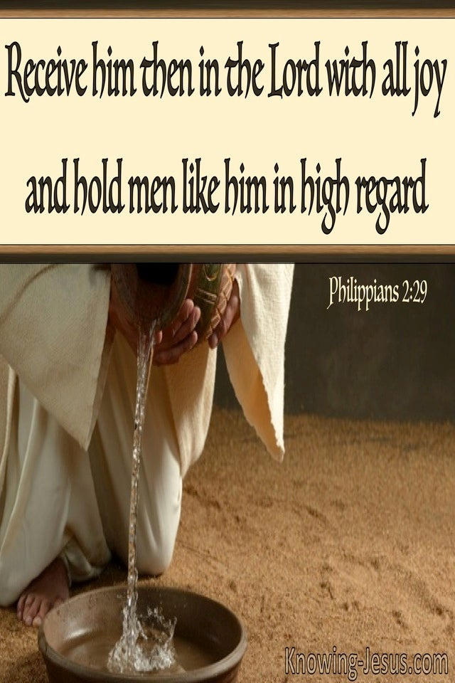 Philippians 2:29 Receive Him With All Joy (beige)