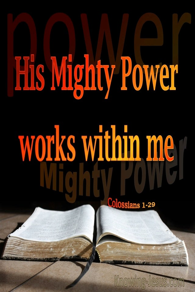 Colossians 1:29 His Mighty Power Works Within (orange)