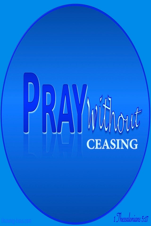 1 Thessalonians 5:17 Pray Without Ceasing (blue)