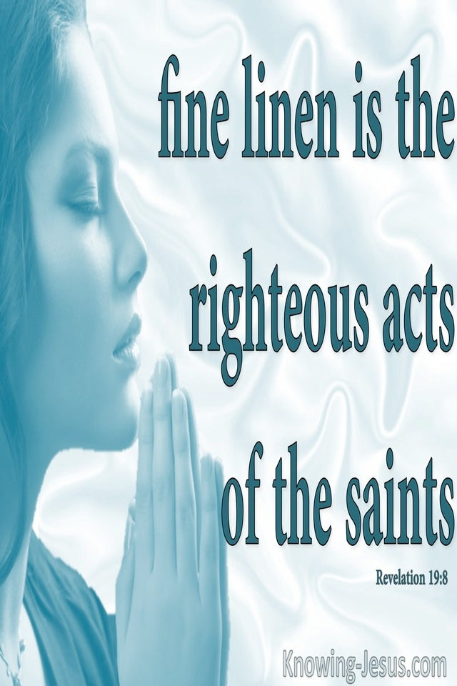 Revelation 19:8 The Righteous Acts Of The Saints (aqua)