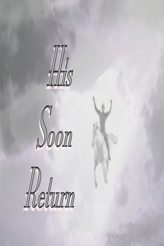 Revelation 3:11 His Soon Return (devotional)07:29 (gray)