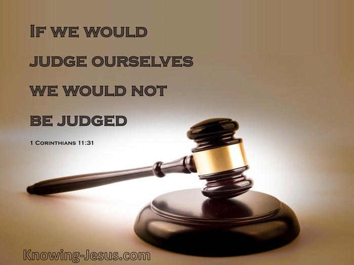 5 Bible verses about Judging Ourselves