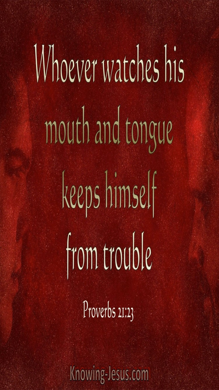 Proverbs 21:23 Whoever Watches His Mouth And Tongue (red)