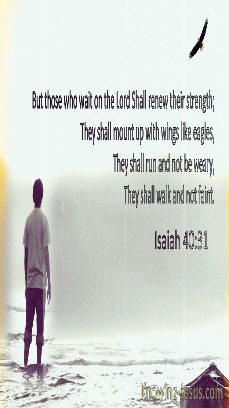Isaiah 40:31 Those Who Wait On The Lord Shall Renew Their Strength Like Eagles (sage)