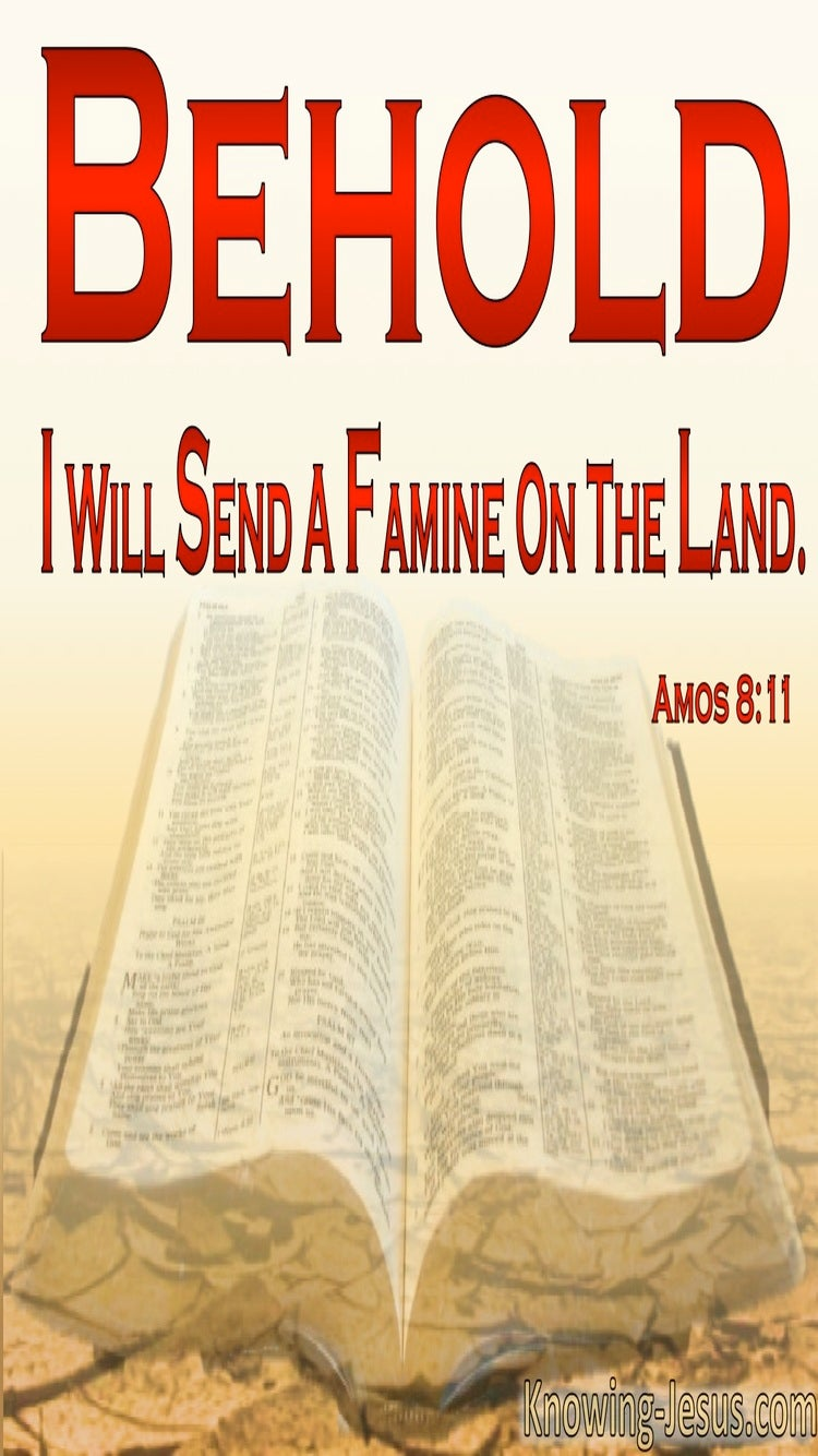 Amos 8:11 God Will Send A Famine In The Land (red)