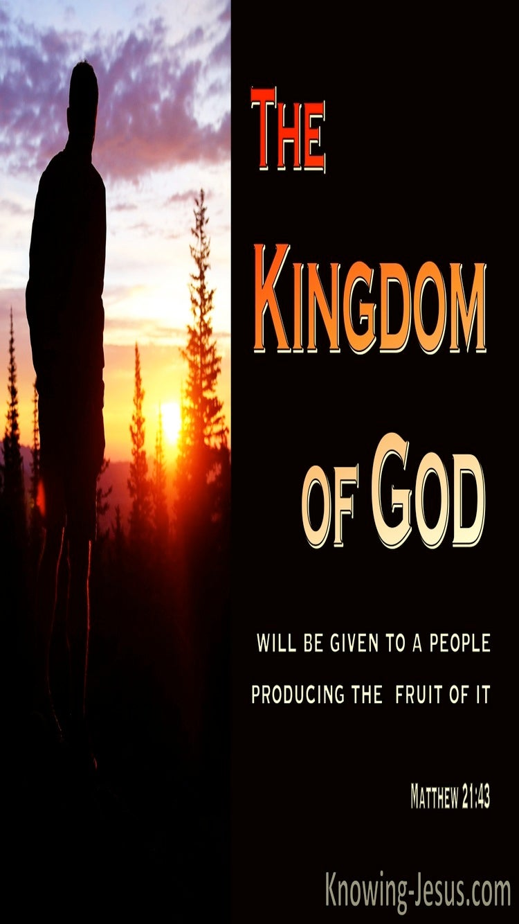 Matthew  21-43 The Kingdom Will Be Taken And Given To Those Producing Fruit (black)