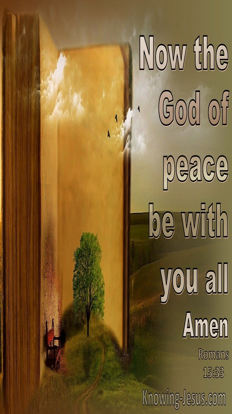 Romans 15:33 May The God Of Peace Be With You (sage)