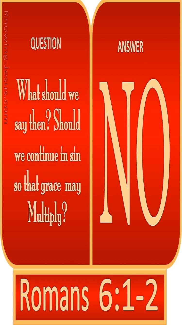 Romans 6:1 God Forbid That We Continue In Sin (red)