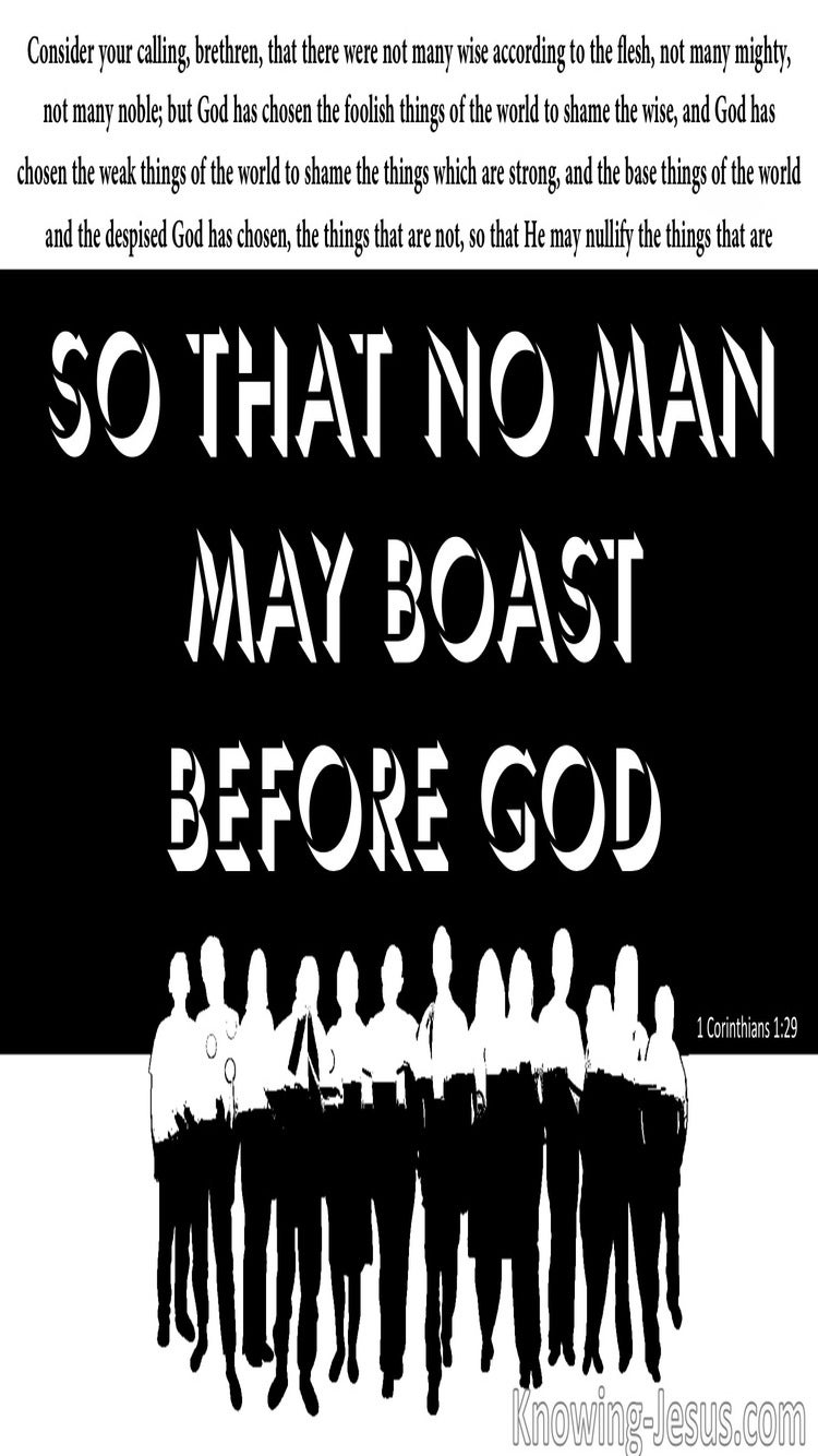 1 Corinthians 1:29 So No Man May Boast Before God (black)